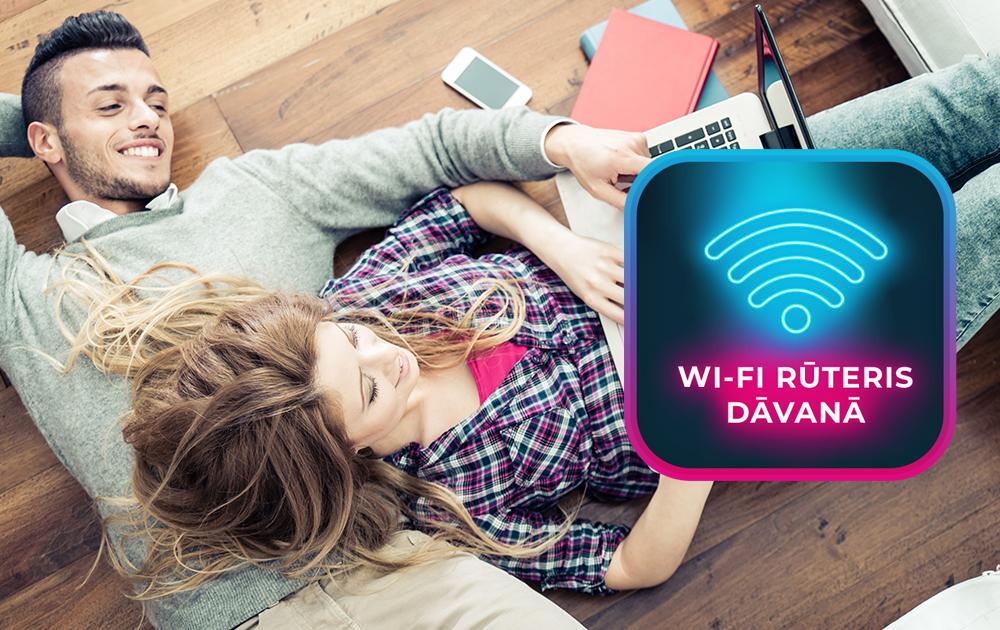 Ātrs internets + </br>dāvanā Wi-Fi rūteris